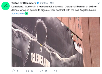 "TicToc by Bloomberg used ""Leaveland"" to open this tweet about the removal of the large LeBron James banner in Cleveland on July 3, 2018."